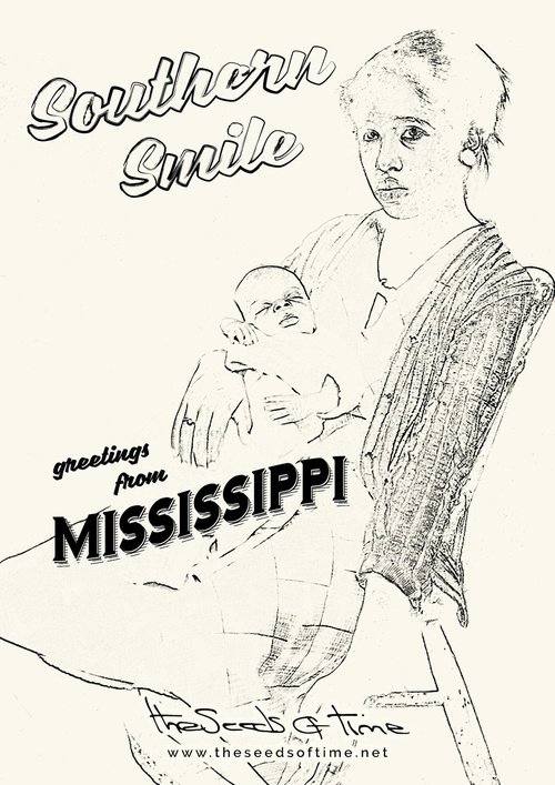 Poster art for song 'Southern Smile' from album titled Spirit by The Seeds of Time on which there is shown a pencil sketch of a woman sitting on a chair and holding a baby in her arms along with a vintage postcard style writing which says 'greetings from Mississippi'