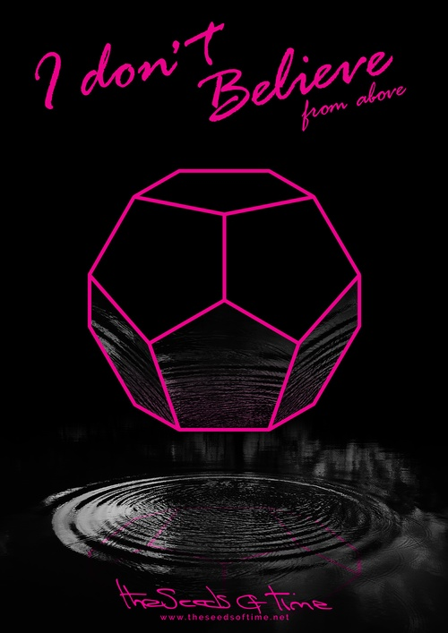 Poster art for song 'I Don't Believe, Pt.1' from album titled Random Exposure by The Seeds of Time on which there is shown a neon glowing dodecahedron reflecting in a ripple of water below it